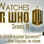 "Doctor Who, Series 8 (after ""Listen"") banner"